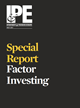 special report factor investing