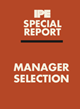sspecial report manager selection